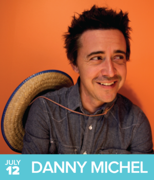 Main Act - Danny Michel - The Danny Loves Music Series - July 12, 2017 - East Lynn Park - 1949 Danforth Ave